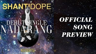 Shanti Dope - Nadarang (Official Song Preview)