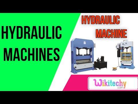what is hydraulic machines | hydraulic machines  interview questions | wikitechy.com