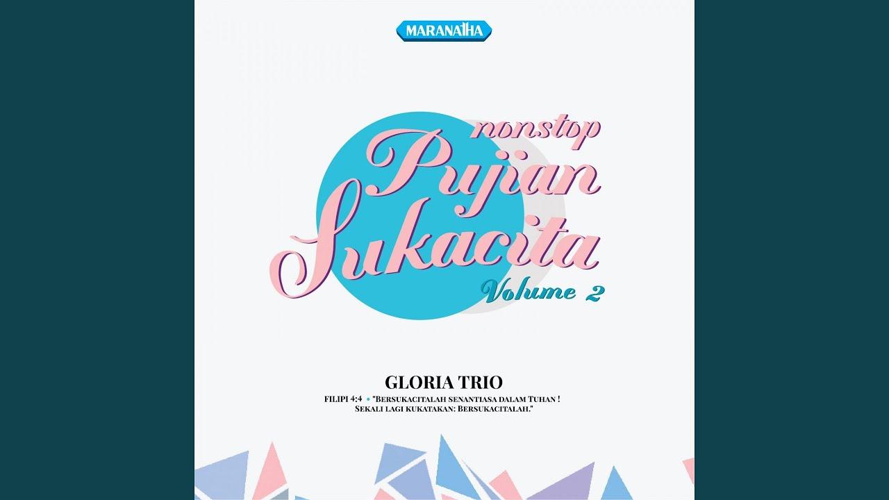 Hosana! Puji Bagi Dia - Gloria Trio
