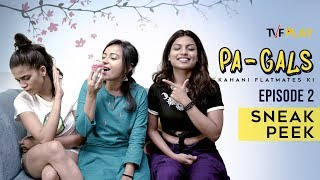 PA Gals  S02E02 I Sneak Peek I All episodes on TVFPlay