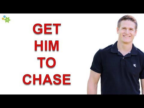 How to Get Him to Chase You (3 Ways That Always Work)