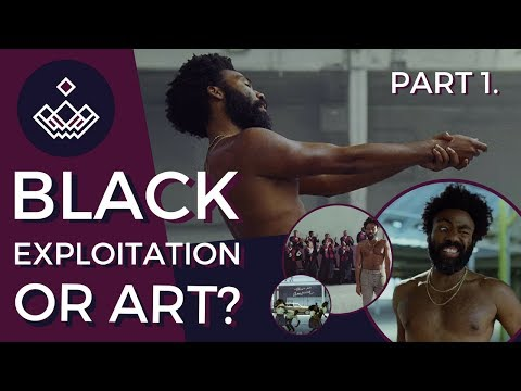 This Is America   Black Exploitation or Art? p1