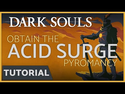 Dark Souls: How to get the Acid Surge Pyromancy Spell