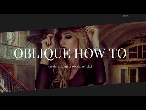 How To Customize Oblique Free WordPress Theme