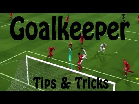 How to Play Goalkeeper in FIFA 14 - Tips & Tricks
