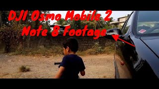 DJI Osmo Mobile 2 2018 - Footage/Test Video with Note 8