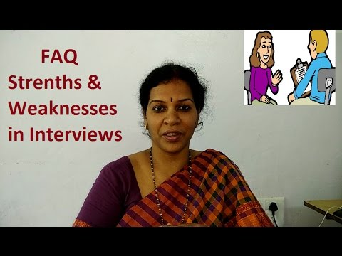 How to handle FAQ  Strengths & Weaknesses in an Interview