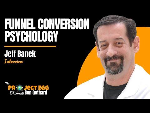 Jeff Banek: Conversion Funnel Marketing Psychology For Beginners