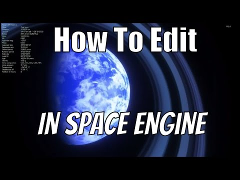 How To Edit Stuff In Space Engine