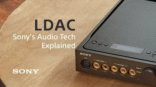 Sony's audio tech explained: LDAC