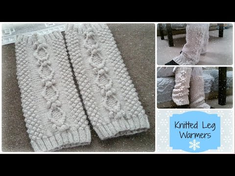 Part 1 | Knitted Leg Warmers | Get Ready For Winter