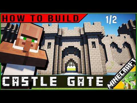 How to Build: Minecraft Castle Gate part 1/2