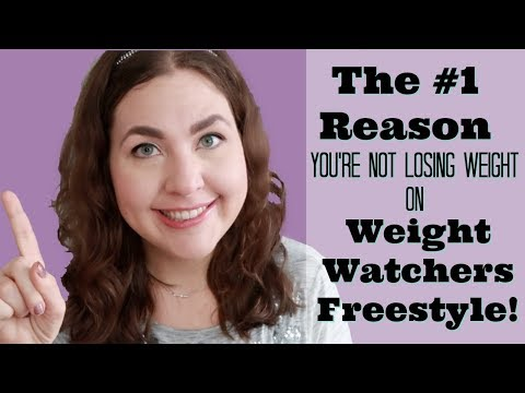 The #1 Reason You're Not Losing Weight On Weight Watchers Freestyle!