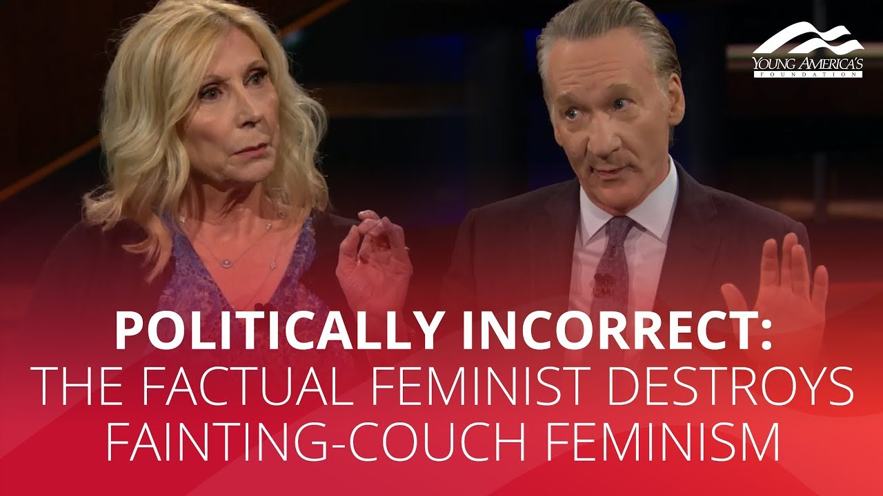 POLITICALLY INCORRECT: The Factual Feminist destroys fainting-couch feminism