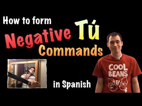 03 Spanish Lesson - Negative tú commands