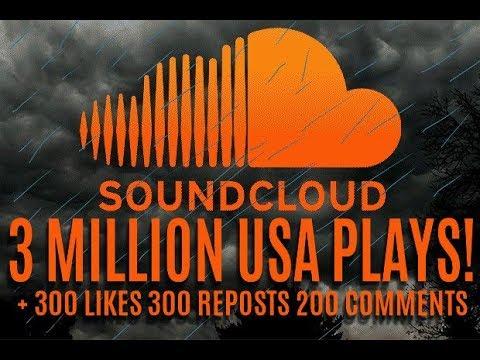 3 MILLION USA SOUNDCLOUD PLAYS 300 LIKES 300 REPOSTS 200 COMMENTS