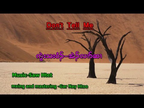 Karen song [Don't Tell Me] by Eh Ler Hser