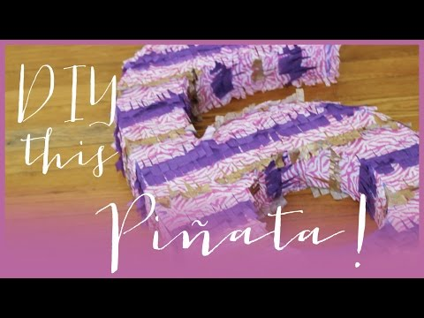 How to make a Piñata!
