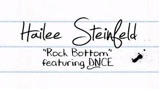 Hailee Steinfeld - Rock Bottom (Lyric Video) ft. DNCE