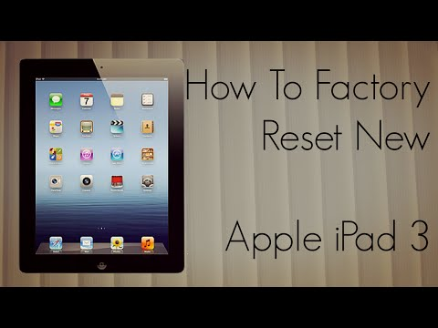 How to Factory Reset New Apple iPad 3 to Default Settings & Delete Data Completely