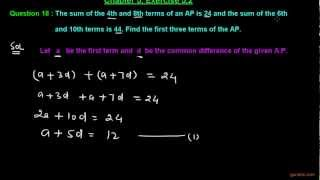 Ex 5.2 : Q.18 : The sum of the 4th and 8th terms of an AP is 24... Ch 5 | Class Xth Math for CBSE