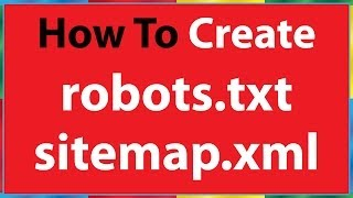 How to Create robots.txt file & sitemap.xml file for seo
