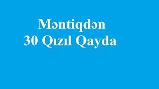 Məntiqdən 30 Qızıl Qayda