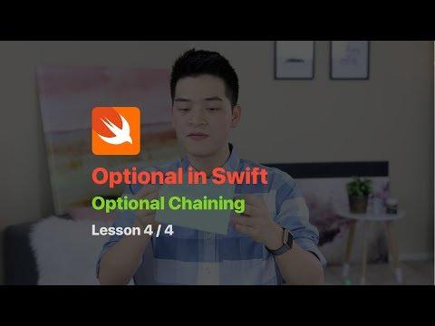 SWIFT PROGRAMMING TUTORIAL: OPTIONAL CHAINING PT 4/4