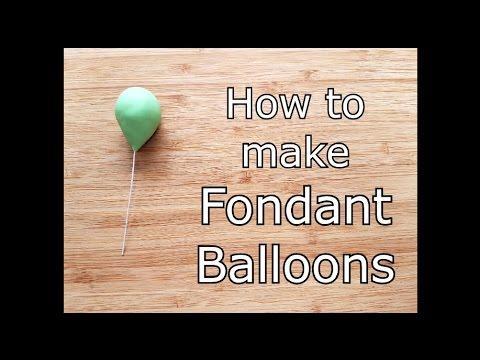 How to make Fondant Balloons