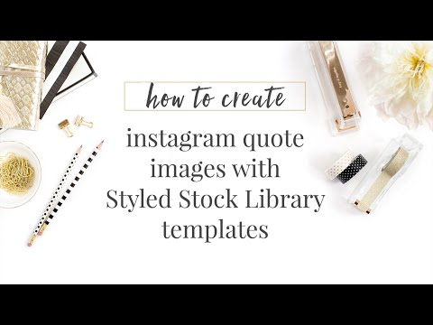 Create Instagram Quotes with the Styled Stock Library Templates