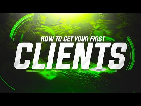 How to Get Your First Graphic Design, Photography & Video Editing Clients! (2017)