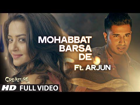 Xxx Mp4 Quot Mohabbat Barsa De Quot Full Video Song Ft Arjun Creature 3D Surveen Chawla Sawan Aaya Hai 3gp Sex