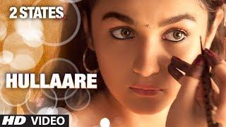 2 States: Hullaare Video song   Arjun Kapoor   Alia Bhatt   Shankar Mahadevan