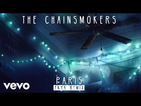 The Chainsmokers - Paris (FKYA Remix Audio)