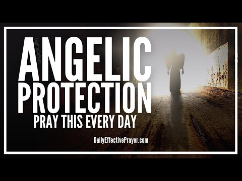 Prayer For Angelic Protection - Powerful Prayer To Angels For Protection