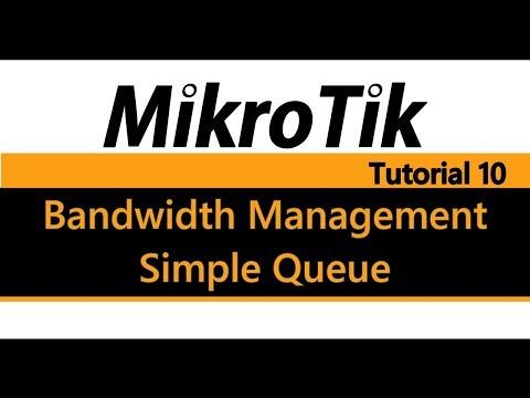 MikroTik Tutorial 10 - Bandwidth Management Using Simple Queue