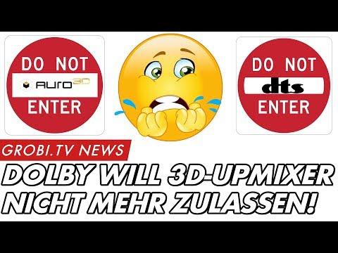 Dolby will 3D Upmixer von Auro-3D und DTS einschränken | GROBI.TV