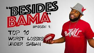 Besides Bama | Worst Losses Under Saban | Comedian FunnyMaine: Episode 3