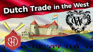 The Dutch West India Company (WIC) – The History of Slave Trade during the Dutch Golden Age
