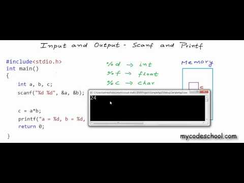 Input and Output:  Printf and Scanf - C Programming Tutorial 06