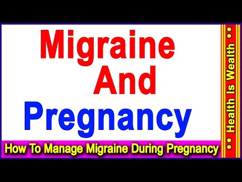 प्रेगनेंसी में कैसे दूर करे माइग्रेन कि समस्या - How To Manage Migraine During Pregnancy