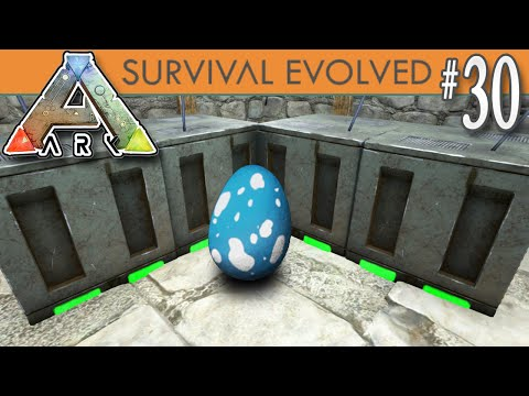 ARK: Survival Evolved - Incubator Room & Level 200 Hatching E30