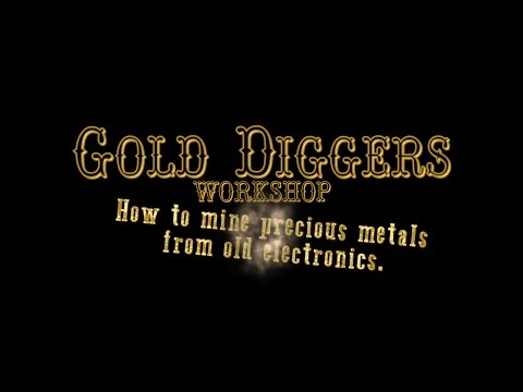 'Gold Diggers': How to Salvage Gold from Old Electronics