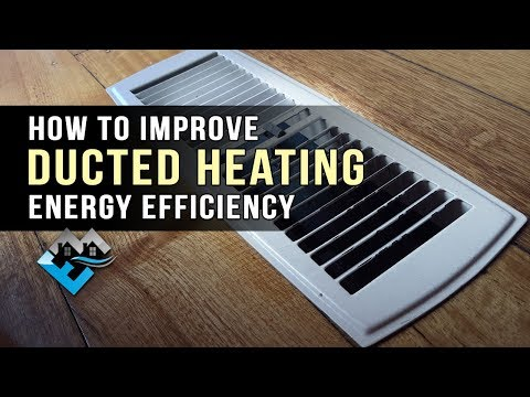 How to Improve Ducted Heating Energy Efficiency