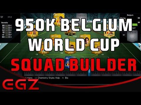 950K BELGIUM WORLD CUP SQUAD BUILDER - FIFA 14 ULTIMATE TEAM