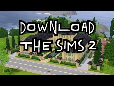[HowTo] Download & Install SIMS 2™ Complete Edition [No Virus]
