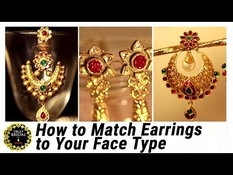 Fashion Trends 2016  - How To Choose The Right Earring | Truly Bridal By Kalyan Jewellers