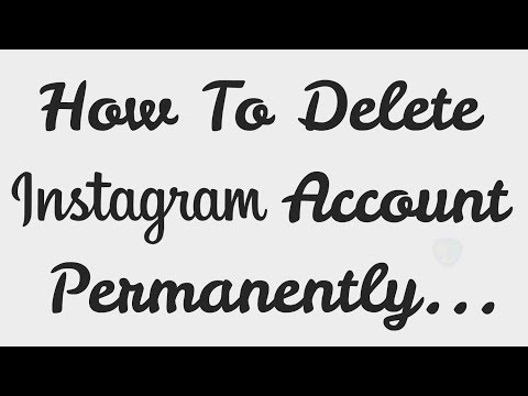 How To Delete Your Instagram Account (2018)