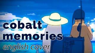 Cobalt Memories ♥ English Cover【rachie】 コバルトメモリーズ