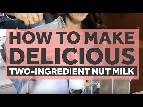 How to Make 2-Ingredient Homemade Nut Milk